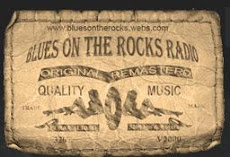 BLUES ON THE ROCKS RADIO