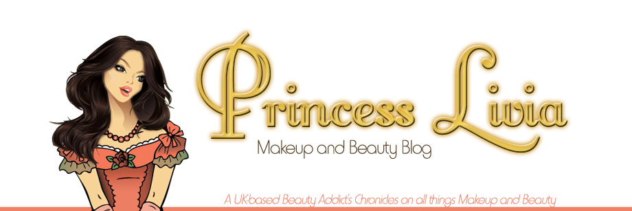 * Princess Livia | UK Makeup and Beauty Blog *