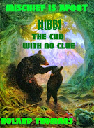 Hibbs the Cub with No Clue by Roland Yeomans
