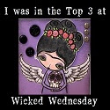 Wicked Wednesday Top 3