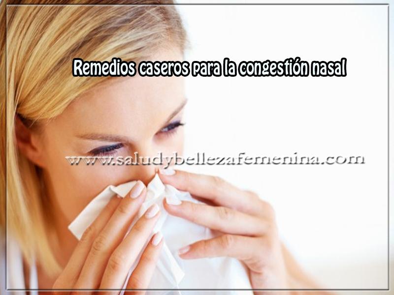 Remedios caseros , salud  remedios caseros para la congestión nasal