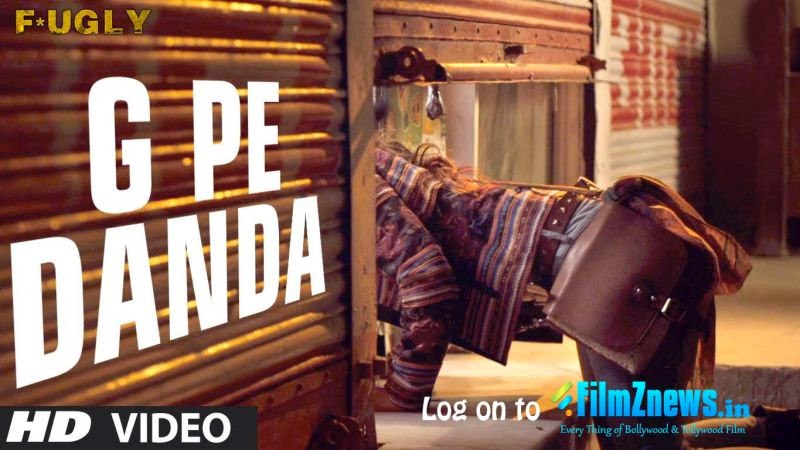 G Pe Danda - Fugly (2014) HD Music Video Watch Online