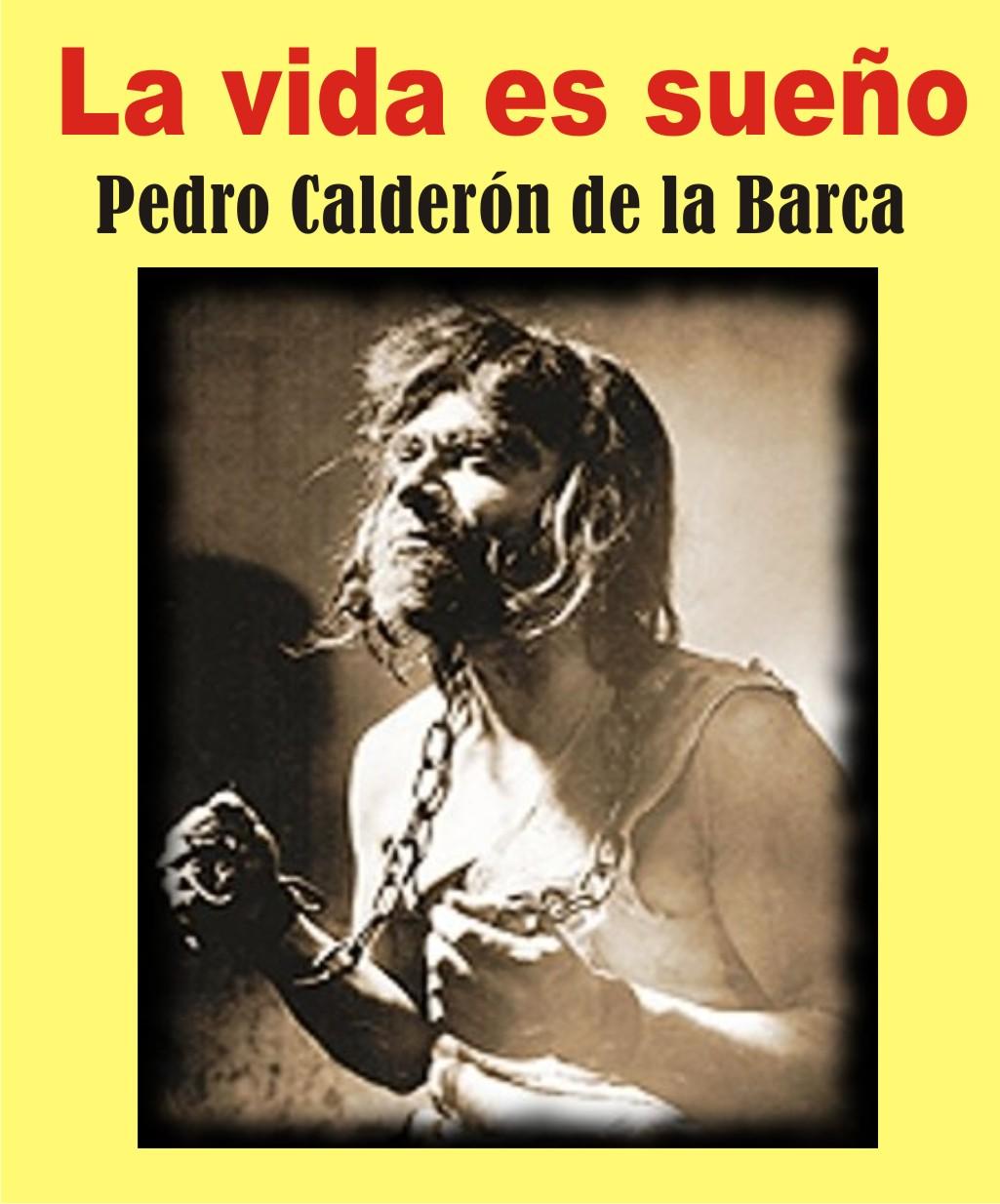 RESUMEN Y ANALISIS de la obra LA VIDA ES SUEÑO de Pedro Calderón ...