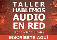 Taller Hablemos Audio en Red
