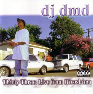 DJ DMD – Thirty-Three: Live From Hiroshima (CD) (2001) (320 kbps)