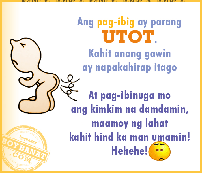 Filipino Funny Love Quotes : Tagalog Funny Love Quotes and Pinoy Funny Love Sayings ~ Boy Banat