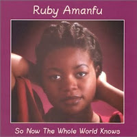 Ruby Amanfu - So Now The Whole World Knows (1998) and Smoke & Honey (2003) DOUBLE POST!!
