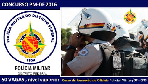 Concurso Público PMDF 2016: Edital banca organizadora (IADES)
