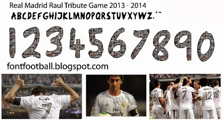 Font Real Madrid Raul Tribute Game (Partido Homenaje Raul) 2013 2014