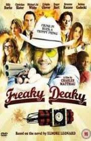 Freaky Deaky (2012) Online
