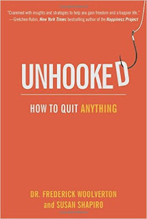 http://www.amazon.com/Unhooked-Quit-Anything-Susan-Shapiro/dp/1616084189/ref=sr_1_1?ie=UTF8&qid=1442104541&sr=8-1&keywords=unhooked