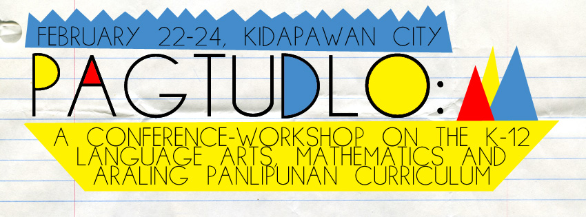 Layap PAGTUDLO A CONFERENCE WORKSHOP ON THE K To 12