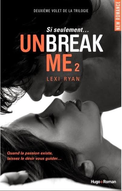 http://unbrindelecture.blogspot.fr/2014/06/unbreak-me-tome-2-si-seulement-de-lexi.html