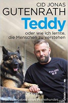 Teddy oder wie ich lernte, die Menschen zu verstehen Cid Jonas Gutenrath