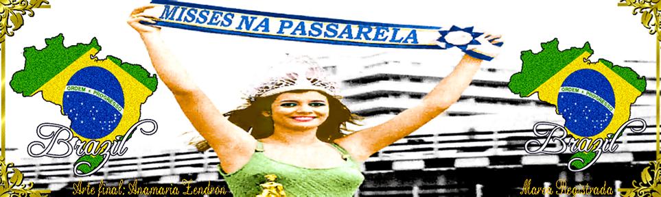 MISSES NA PASSARELA