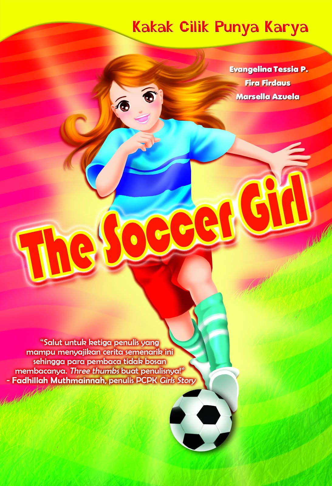 The Soccer Girl, 2012