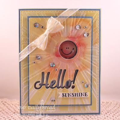 Our Daily Bread Designs Stamp sets: Hello Sunshine, ODBD Custom Dies: Sunburst Background, Hello
