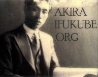 Visit AKIRAIFUKUBE.ORG