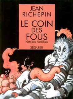 Le coin des fous - Jean Richepin