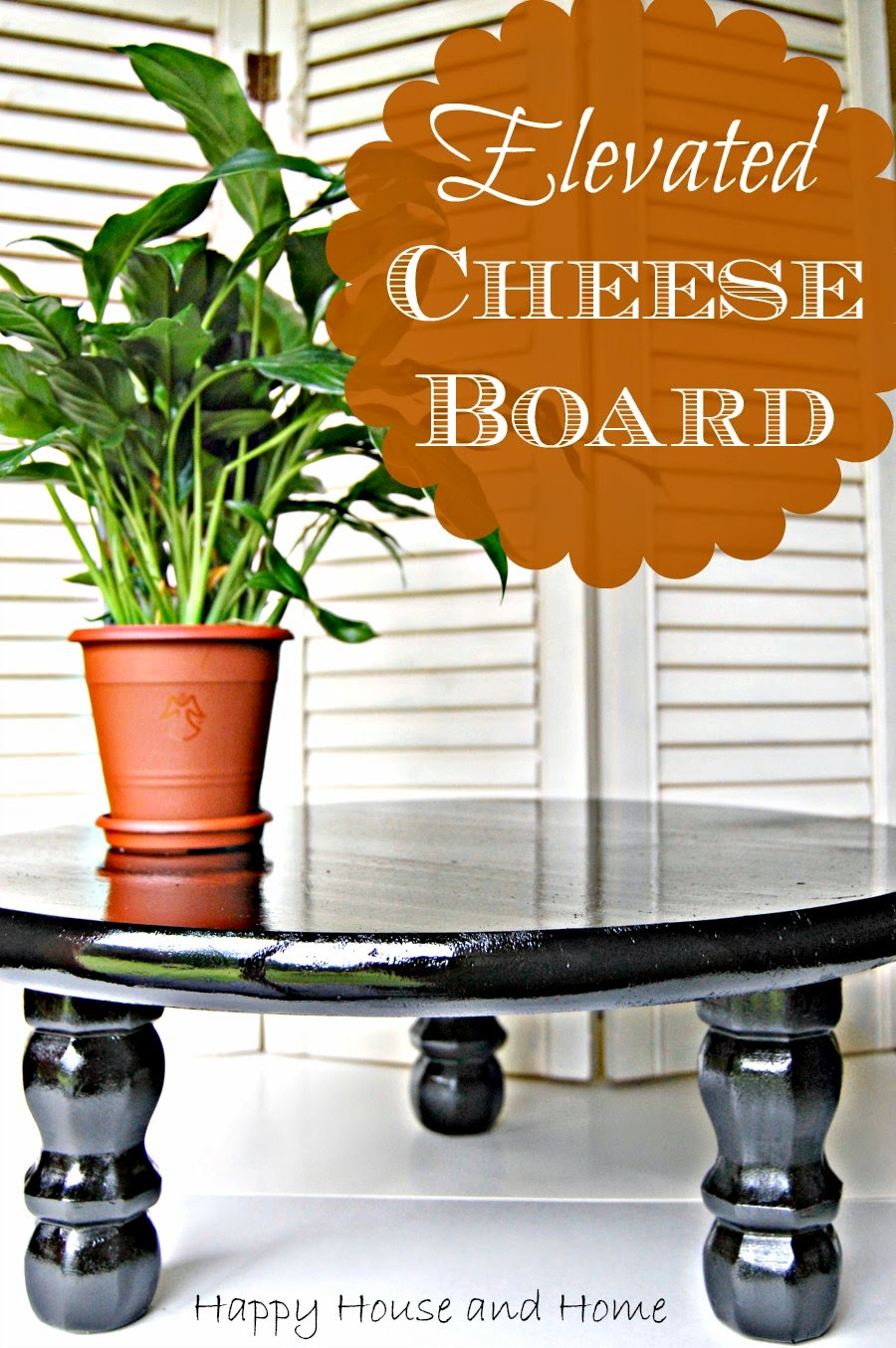 DIY elevated cutting board, cutting board with feet, elevated serving tray