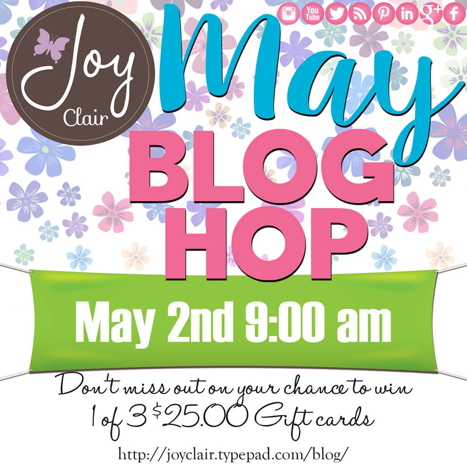 Joy CLair May Blog Hop