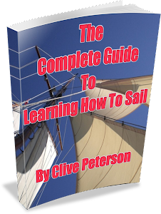 The Complete Guide To Learning How To Sail