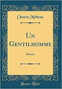 """Un gentilhomme"", Forgotten Books, 2018"