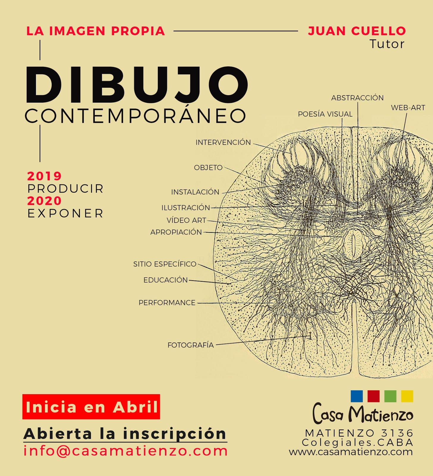 ABRIL: Inicia Taller La Imagen Propia 2019/Exponer 2020. Dibujo contemporáne A cargo de Juan Cuello