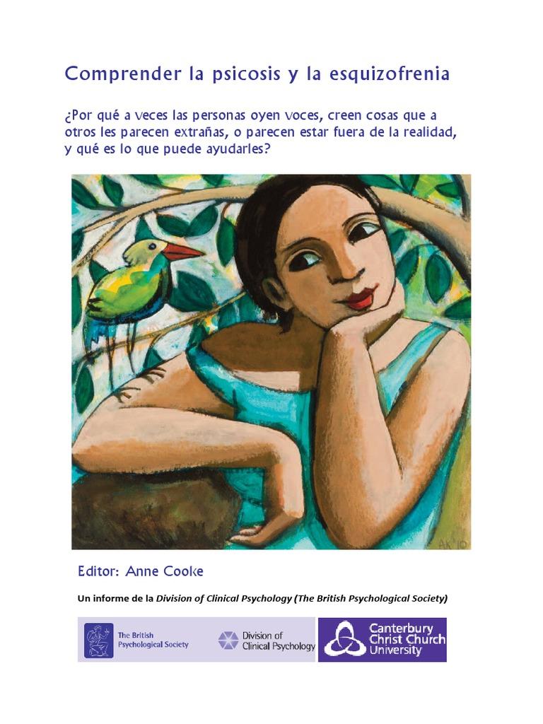 Comprender la psicosis y la esquizofrenia (editado por Anne Cooke)