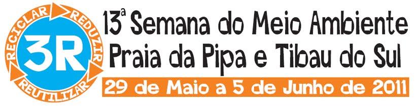 <center>13ª Semana do Meio Ambiente Praia da Pipa e Tibau do Sul</center>