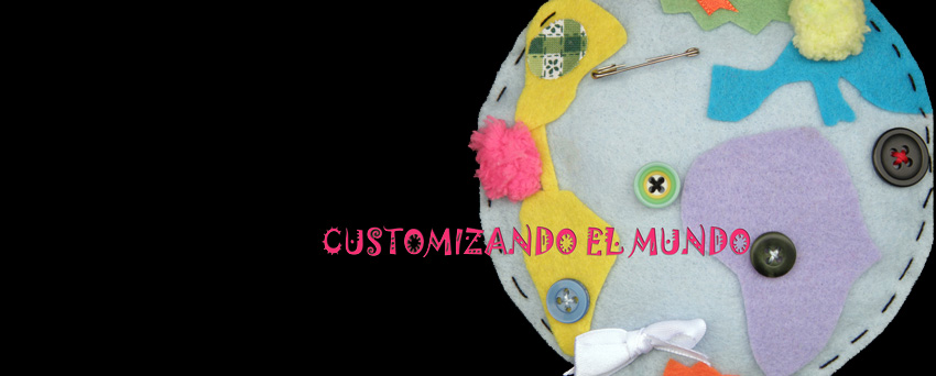 Customizando el mundo