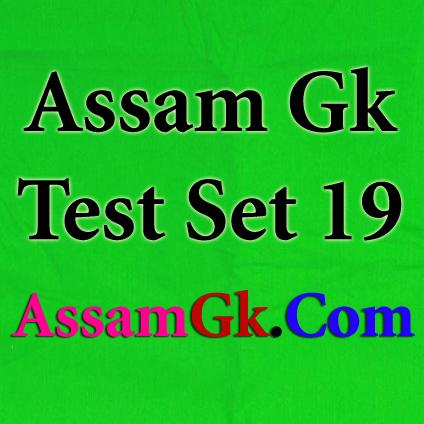 Assam Gk-Test Set 19