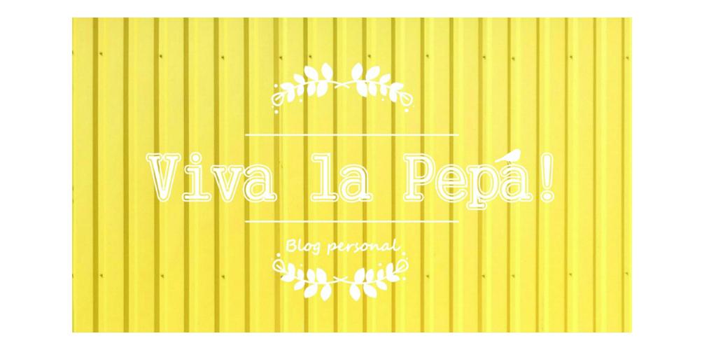Viva la Pepa!