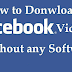 Download Facebook Videos  without any Software Required