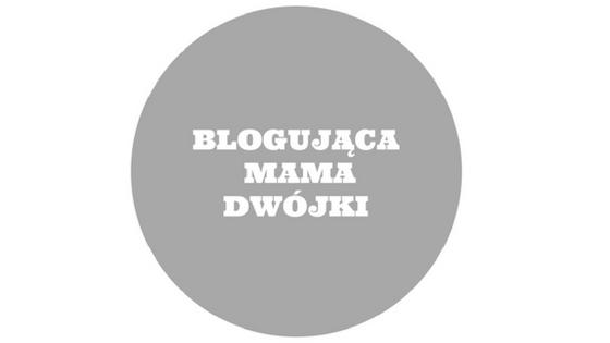 Blogująca mama dwójki