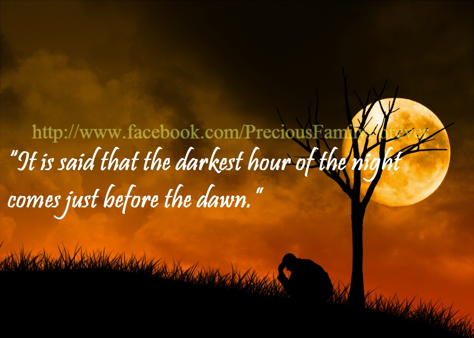 The Darkest Hour Is Just Before The Dawn