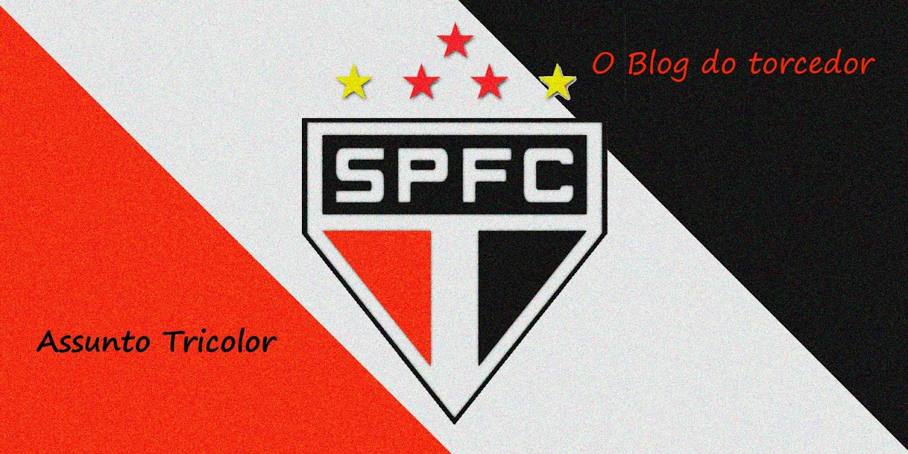 Assunto Tricolor, o Blog do torcedor!!!