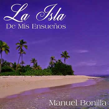 Manuel Bonilla-La Isla De Mis Ensueños-