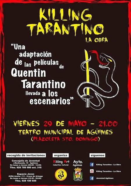 "Por primera vez en Agüimes, ""Killing Tarantino, la obra"""