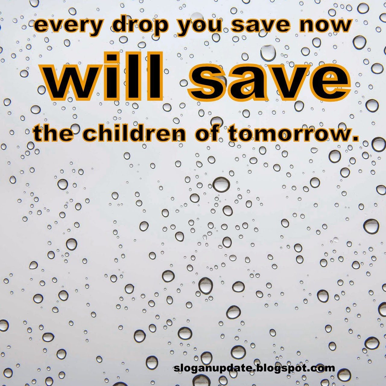 Save Water Slogans. Free Slogans