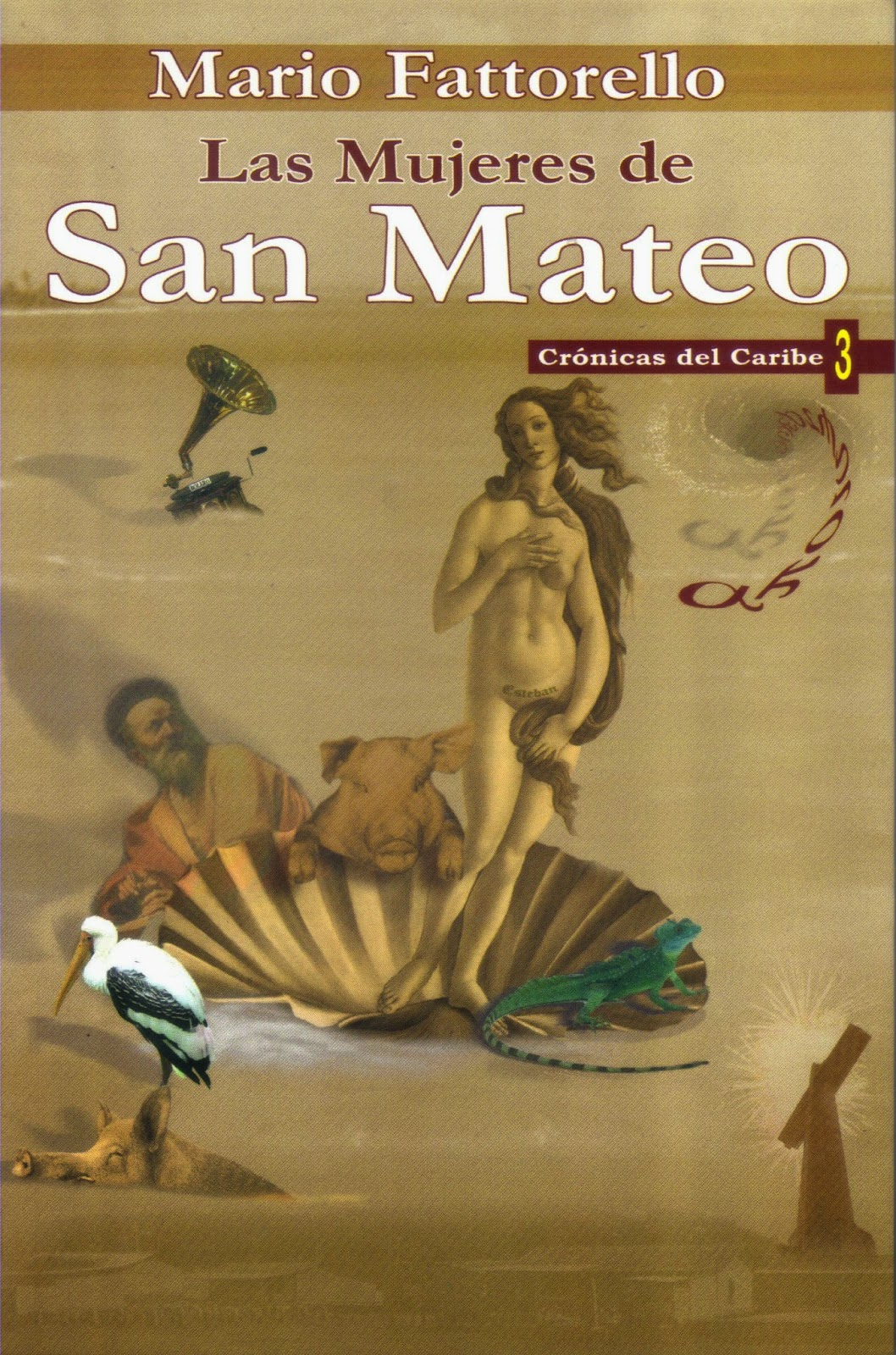 Portada de Las mujeres de San Mateo. Crónicas del Caribe 3. Mario Fattorello