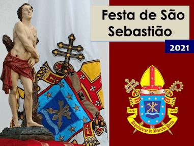 Hojé é o dia de São Sebastião Padroeiro do Rio de Janeiro