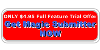 Get Magic Submitter trail Offer Now Available