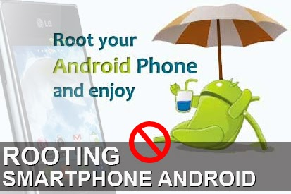 Rooting Smartphone Android