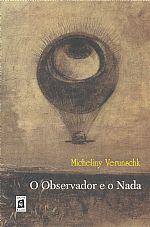 O observador e o nada