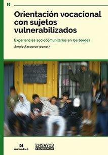 Orientación vocacional con sujetos vulnerabilizados