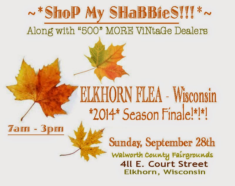 ELKHORN FLEA - WI, SeAsoN FiNaLe, Sunday, September 28th, *2014*