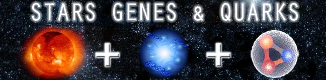 Stars, Genes And Quarks