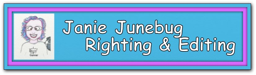 Janie Junebug Righting & Editing