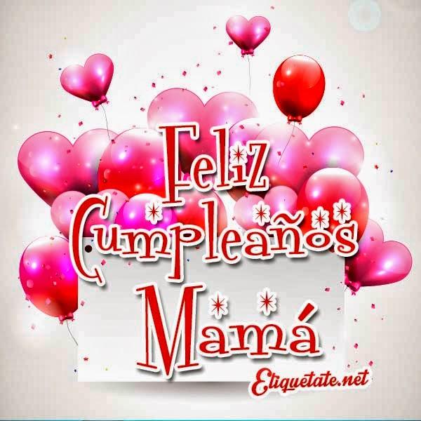 Dedicatorias para Cumpleaños para Mamá